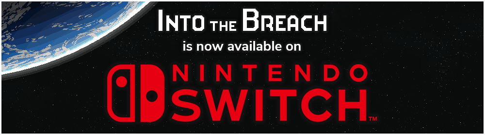 Into the Breach is now available on Nintendo Switch